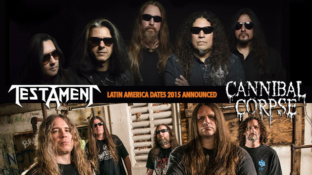 Testament 2015 Latin America Tour Dates with Cannibal Corpse